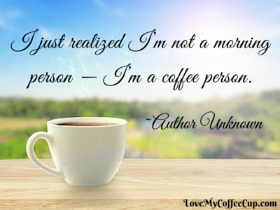 Coffee Quote - May 26 2016