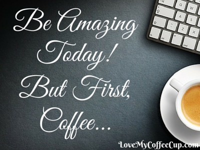 Coffee Quotes May 13-16